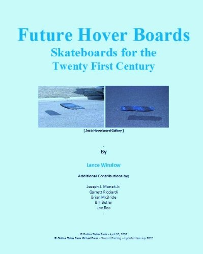 Future Hoverboards - Skateboards for the Twenty First Century (Lance Winslow Future Concept Series - Hoverboards) (English Edition)