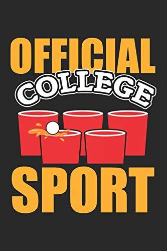 Official College Sport: Bier-Pong Alkohol Party Schüler Notizbuch liniert DIN A5 - 120 Seiten für Notizen, Zeichnungen, Formeln | Organizer Schreibheft Planer Tagebuch