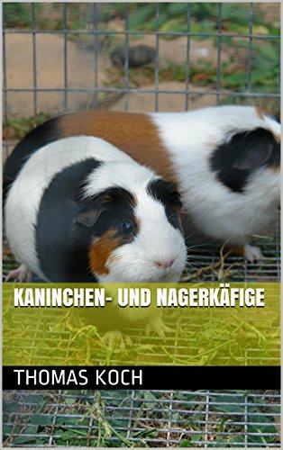 Kaninchen- und Nagerkäfige